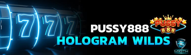 Hologram Wilds-Pussy8888